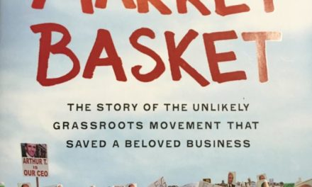 Market Basket: A Case Study for the Ages