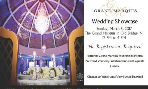 Getting Married soon? Attend the Wedding Showcase at the Grand Marquis