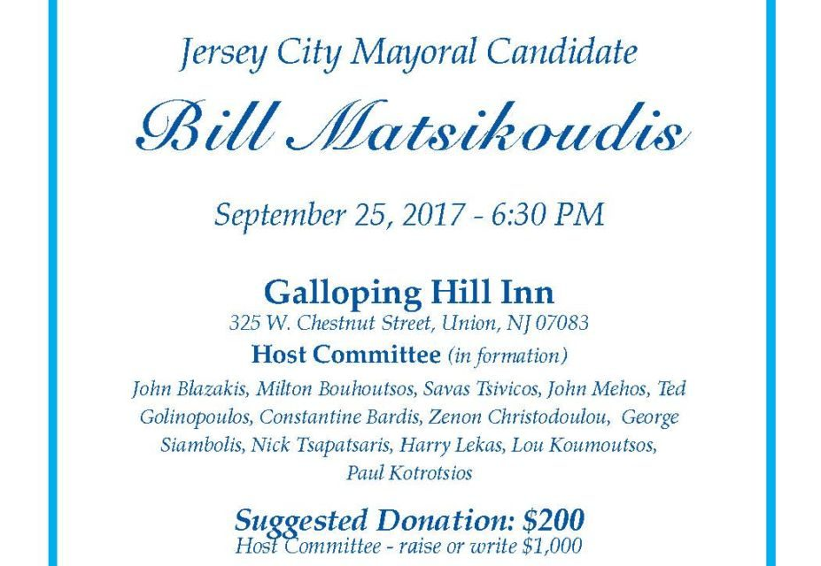 The NJ Greek-American Community cordially invites you to a reception with Jersey City Mayoral Candidate  Bill Matsikoudis