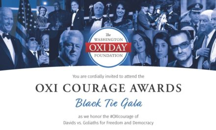 OXI COURAGE AWARDS HONORING INDIVIDUALS WHO TODAY DISPLAY GREAT COURAGE FOR FREEDOM AND DEMOCRACY
