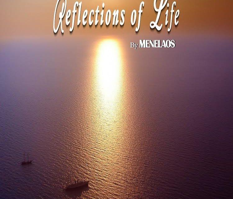 """Μενέλαος Κανάκης – """"Reflections of Life"""""""