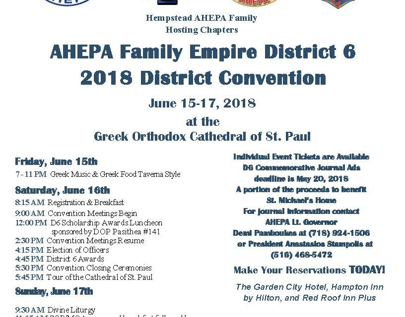 The 2018 Annual AHEPA Family Convention of Empire State District 6  To be hosted by the Hempstead Long Island-based AHEPA Family on June 15-17